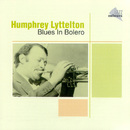 Blues In Bolero/Humphrey Lyttelton