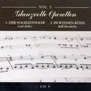 Glanzvolle Operetten: Der Vogelhändler / Im weißen Rössl/Wiener Operettenorchester und Wiener Operettenchor