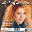 In deinen Augen lag Dolce Vita/Audrey Landers