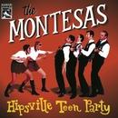 Hipsville Teen Party/The Montesas