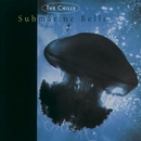 Submarine Bells/The Chills