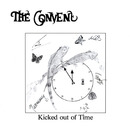 Kicked Out Of Time/The Convent