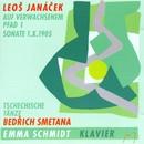 Leo Janácek & Bedrich Smetana/Emma Schmidt