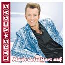 Mach dein Herz auf/Lars Vegas