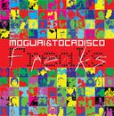 Freaks/Moguai & Tocadisco