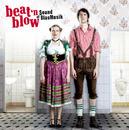 Sound Of BlasMusik/beat'n blow