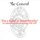 For A Fistful Of Deutschmarks - A Coolection Of Live Recordings 1992-1997/The Convent