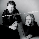 Love Sublime: Songs for Soprano Voice and Piano/Brad Mehldau