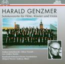 Harald Genzmer: Solokonzerte für Flöte, Klavier und Viola/Harald Genzmer: Solokonzerte für Flöte, Klavier und Viola
