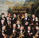 Folge 5 - Dort tanzt Lu-Lu!/Palast Orchester mit seinem Sänger Max Raabe