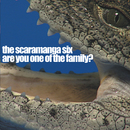 Are You One Of The Family?/The Scaramanga Six