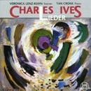 Charles Ives: Lieder/Veronica Lenz-Kuhn, Tan Crone