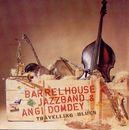 Travelling Blues/Barrelhouse Jazzband & Angi Domdey