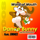 Word of Mouth/Dance-Bunny and the Partymixers