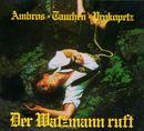 Der Watzmann ruft (Remastered)/Ambros, Tauchen, Prokopetz