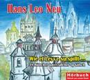 Wie et Levve su spillt/Hans Leo Neu