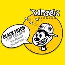 I GOT CHA OPIN b/w REALITY (KILLING EVERY...)/Black Moon