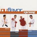 Sprung (EP)/Nu Flavor