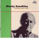 Creole Love Call/Monty Sunshine
