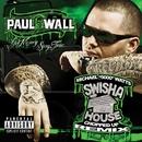 Get Money Stay True [SwishaHouse Chopped Up Remix]  (U.S. Version)/Paul Wall