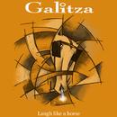 Laugh Like A Horse/Galitza