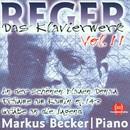 Max Reger: Das Klavierwerk Vol. 11/Markus Becker