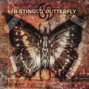 B-Stinged Butterfly/B-Stinged Butterfly