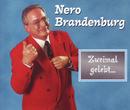 Zweimal gelebt.../Nero Brandenburg