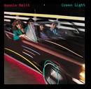 Green Light (Remastered Version)/Bonnie Raitt