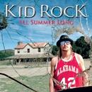 All Summer Long (International)/Kid Rock