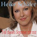 Teil diesen Sommer mit mir/Heike Schäfer