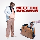 "Music From And Inspired By The Motion Picture Tyler Perry's ""Meet The Browns""/Tyler Perry's Meet The Browns"