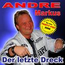 Der letzte Dreck/Andre Markus