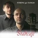 Stadtcafé/STRING go TANGO