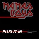 Plug It In/Mama's Boys