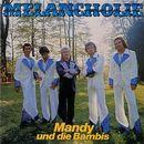 Melancholie/Mandy und die Bambis
