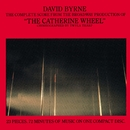 """The Complete Score From """"The Catherine Wheel""""/David Byrne"""