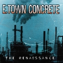 The Renaissance/E. Town Concrete