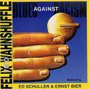 Blues Against Racism/Felix Wahnshuffle Trio