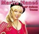 Leb' deinen Traum/Marita Maneé