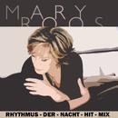 Rhythmus-der-Nacht-Hit-Mix/Mary Roos