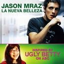 La Nueva Belleza/Jason Mraz