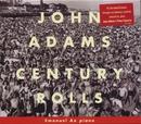 Century Rolls / Lollapalooza / Slonimsky's Earbox/John Adams
