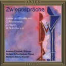 Zwiegespraeche/Andrea Chudak, Holger Schumacher, Barbara Baun
