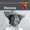 Nostalgia/Frederik