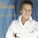Himmel und Hölle/Peter Ehrlicher