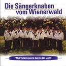 Mit Volksliedern durch das Jahr/Die Sängerknaben vom Wienerwald