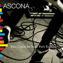 This Could Be Your Part To Sing!/Ascona