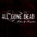 Fallen & Forgotten/All Gone Dead