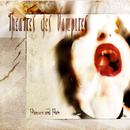 Pleasure And pain/Theatres Des vampires